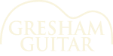 Gresham Guitar - Guitar Repair, Lessons, Accessories